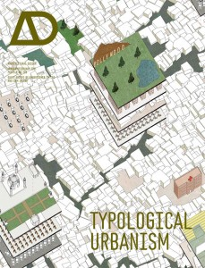 AD Typological Urbanism Projective Cities